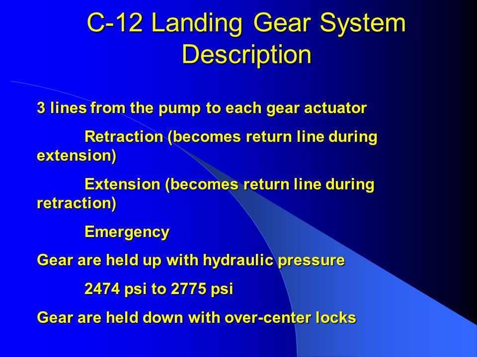 C-12 Landing Gear System Description