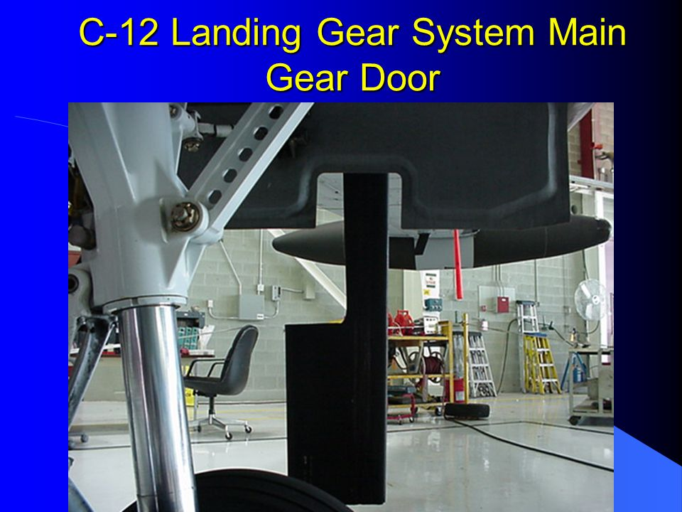 C-12 Landing Gear System Main Gear Door