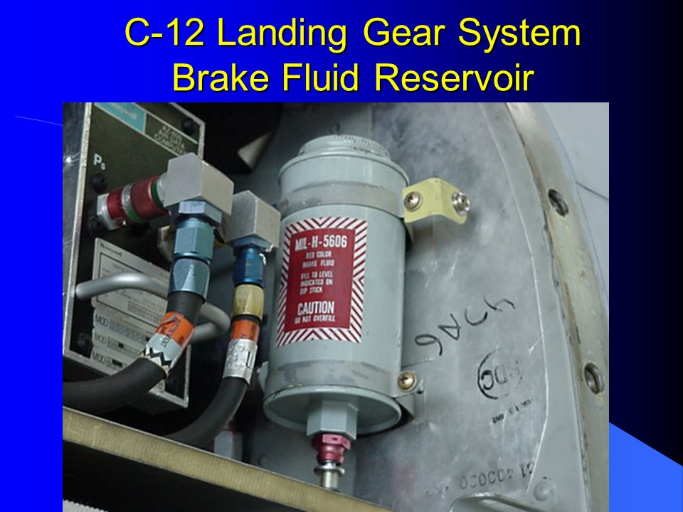 C-12 Landing Gear System Brake Fluid Reservoir