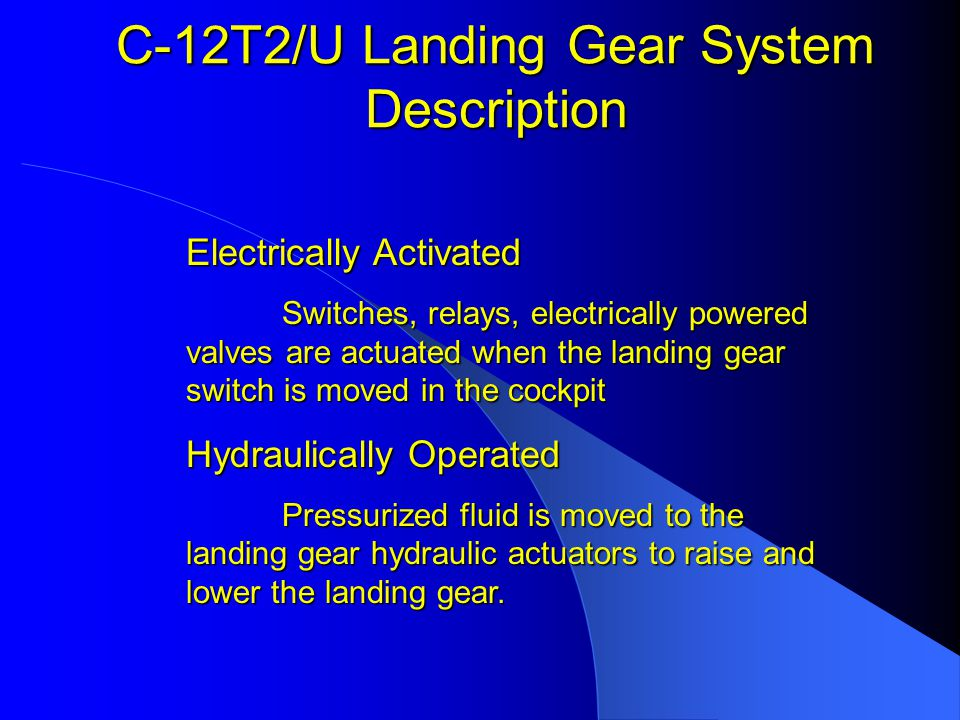 C-12T2/U Landing Gear System Description