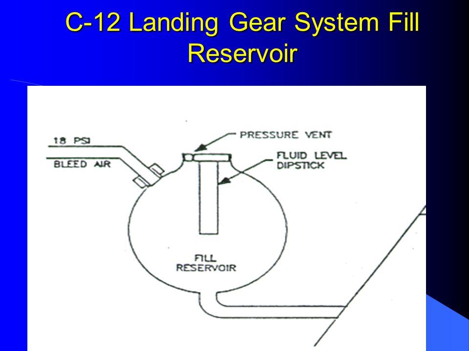C-12 Landing Gear System Fill Reservoir