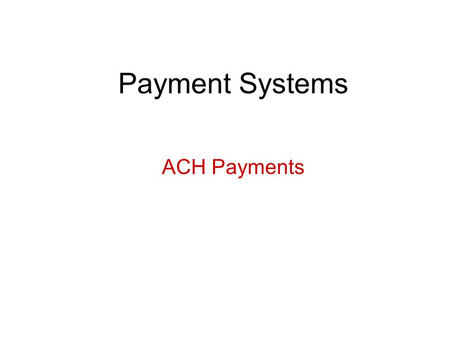 Payment Systems ACH Payments