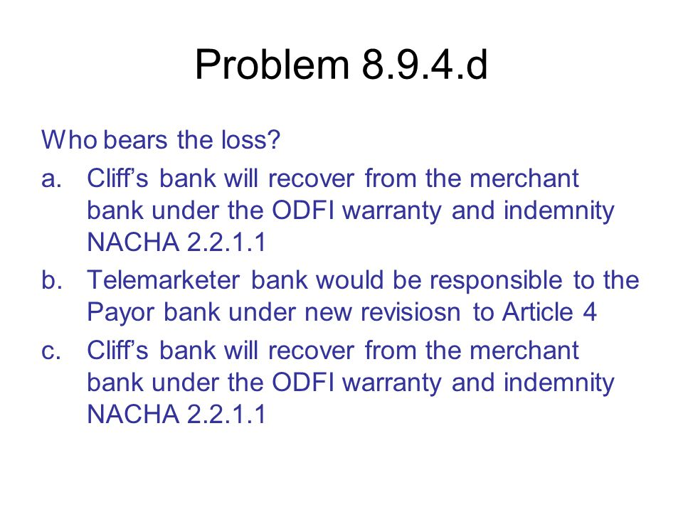 Problem 8.9.4.d Who bears the loss