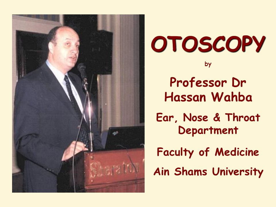 Professor Dr Hassan Wahba Ear, Nose & Throat Department