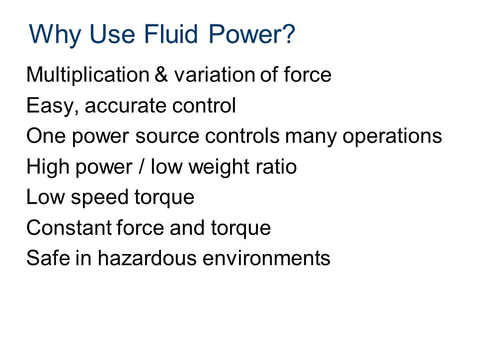 Why Use Fluid Power