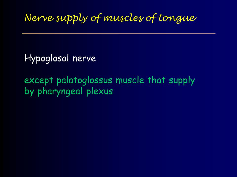 Nerve supply of muscles of tongue