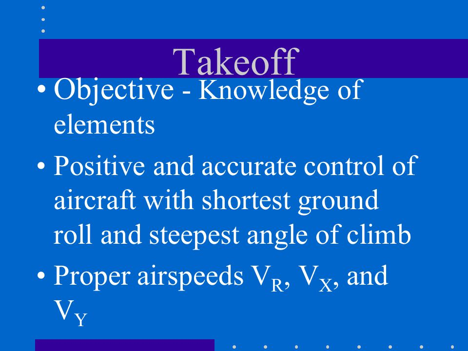 Takeoff Objective - Knowledge of elements