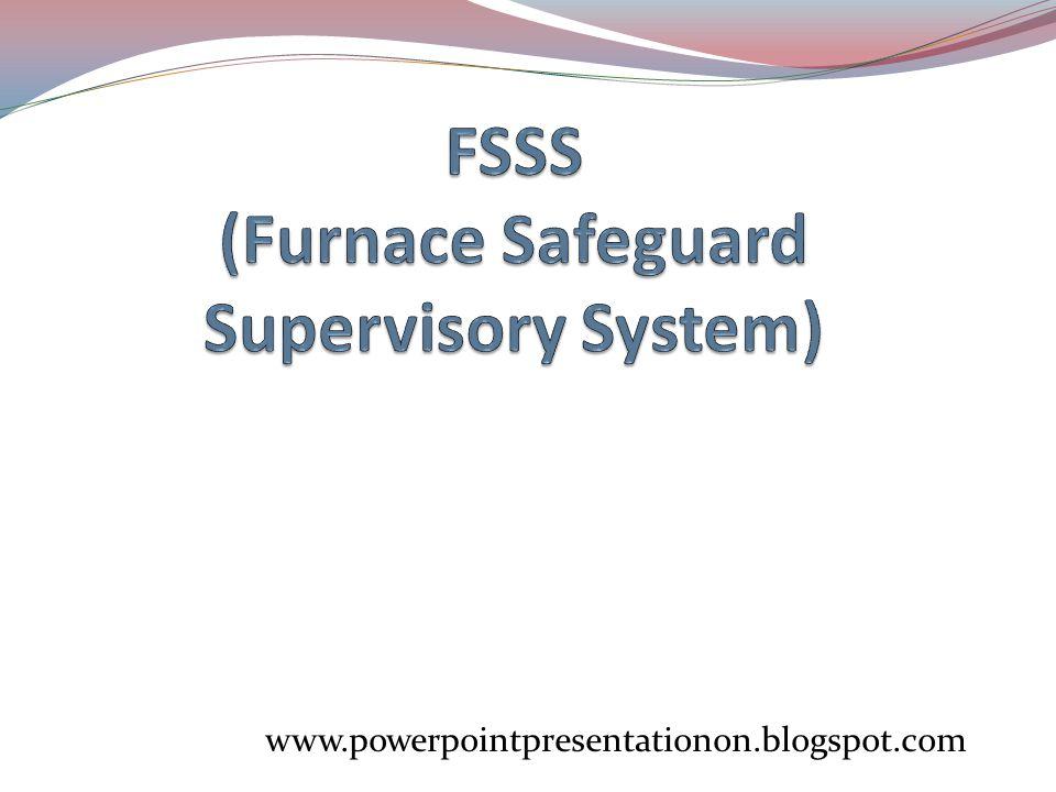FSSS (Furnace Safeguard Supervisory System)