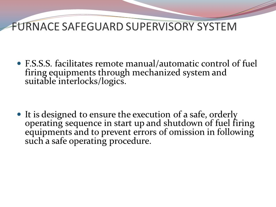 FURNACE SAFEGUARD SUPERVISORY SYSTEM