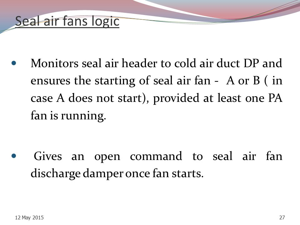 Seal air fans logic