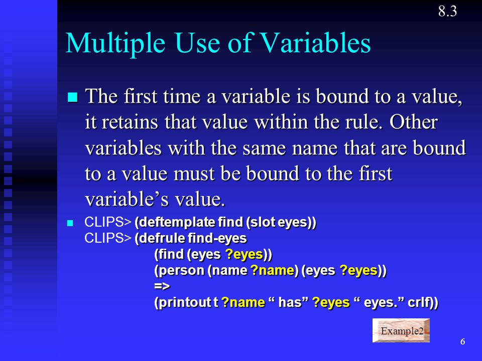 Multiple Use of Variables