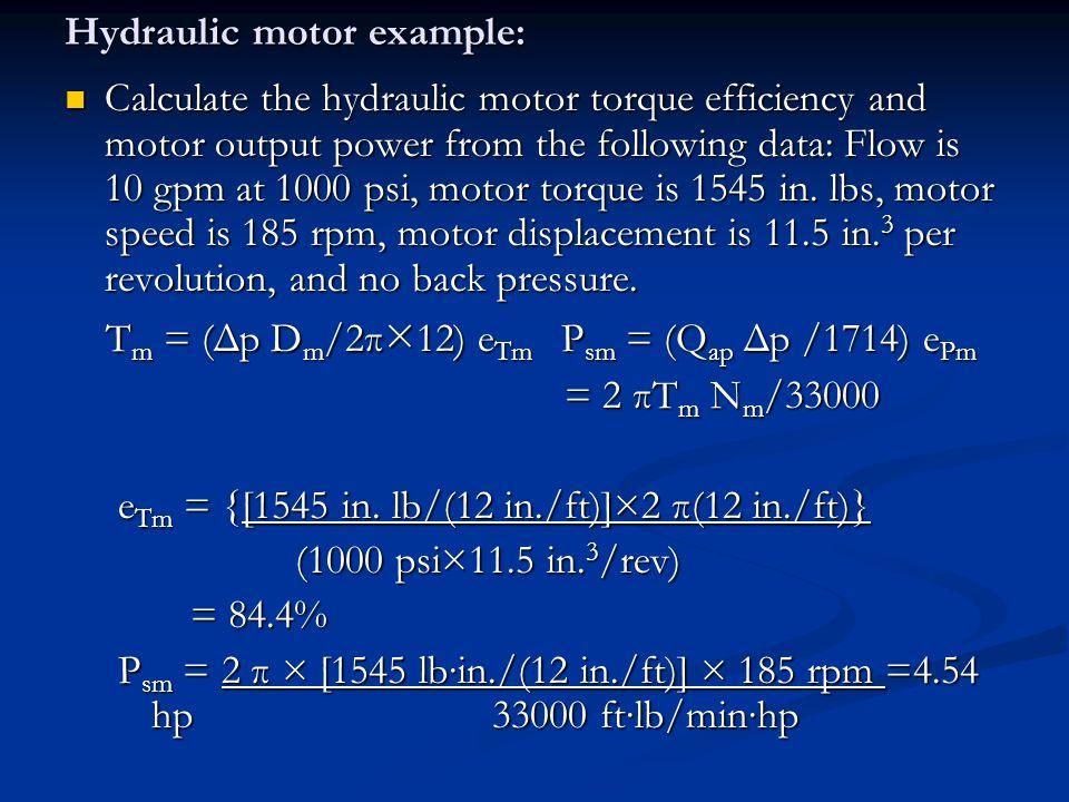 Hydraulic motor example: