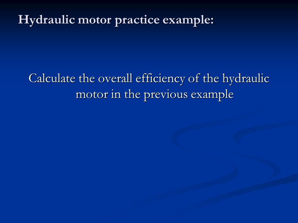 Hydraulic motor practice example: