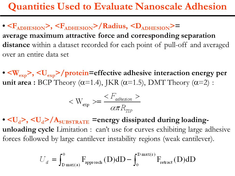 Quantities Used to Evaluate Nanoscale Adhesion