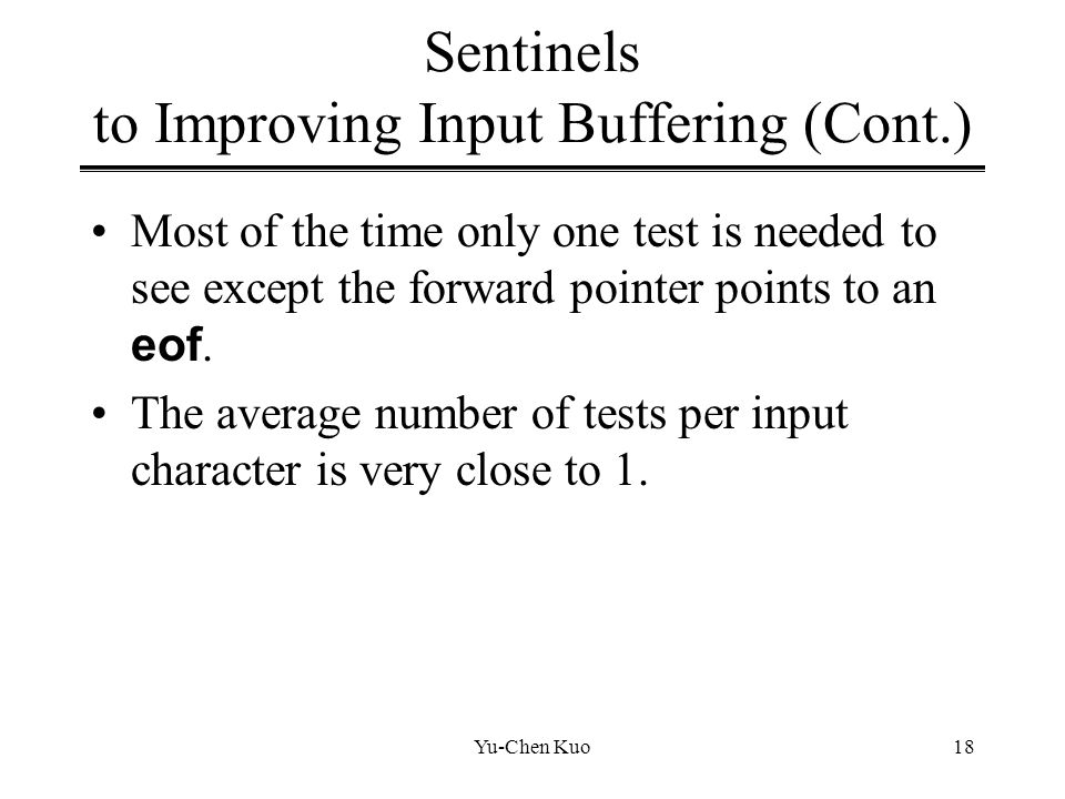 Sentinels to Improving Input Buffering (Cont.)