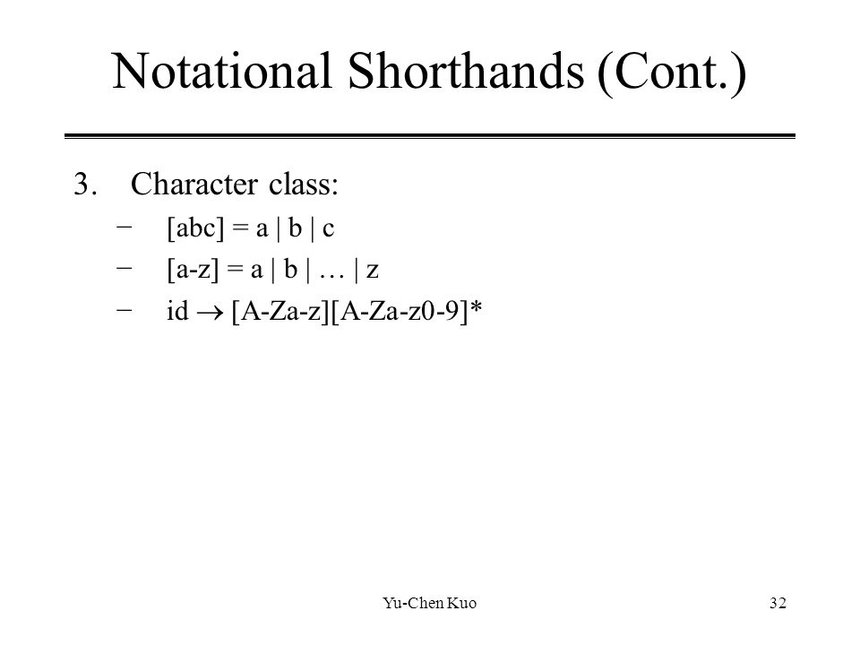 Notational Shorthands (Cont.)