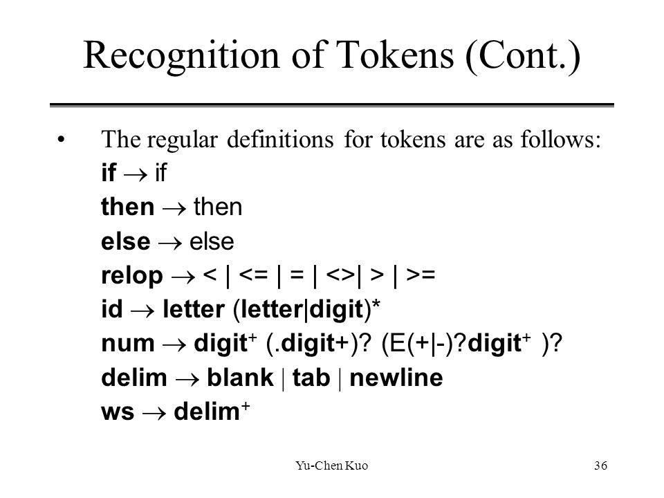 Recognition of Tokens (Cont.)