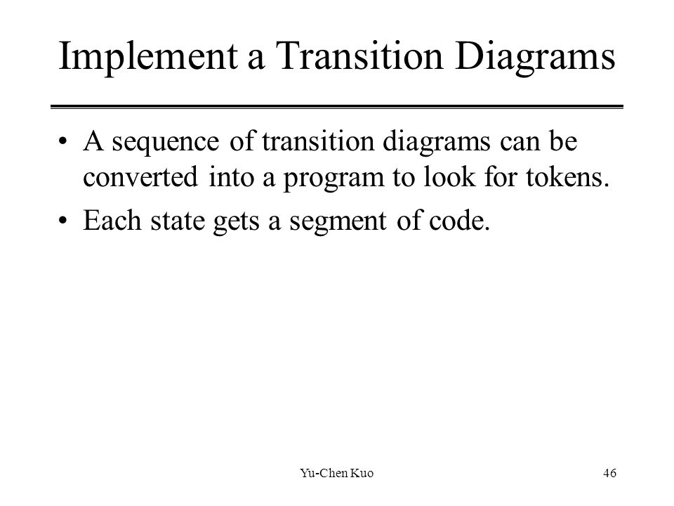Implement a Transition Diagrams