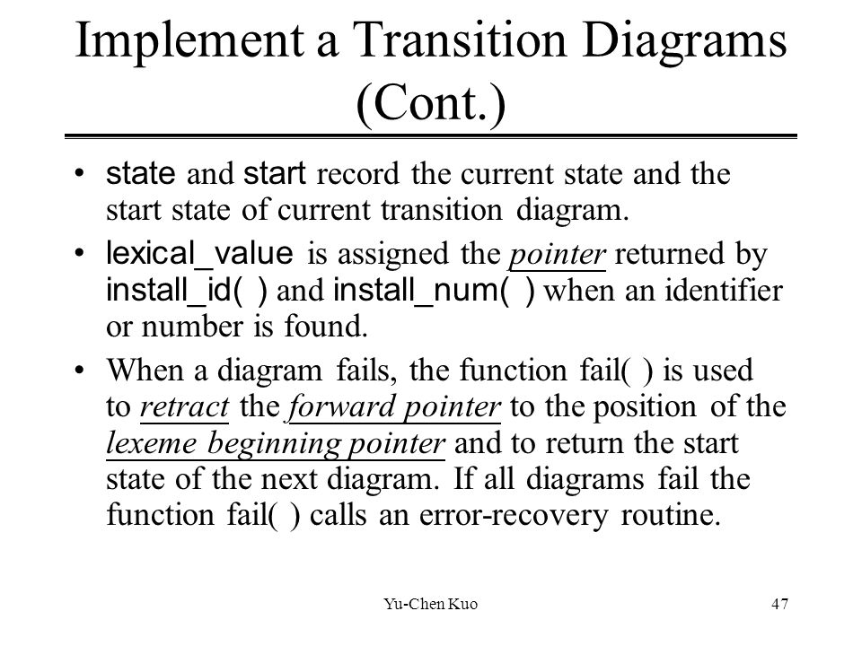 Implement a Transition Diagrams (Cont.)