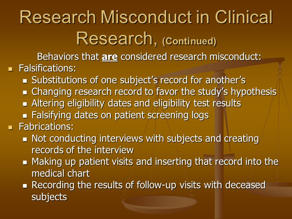 Research Misconduct in Clinical Research, (Continued)