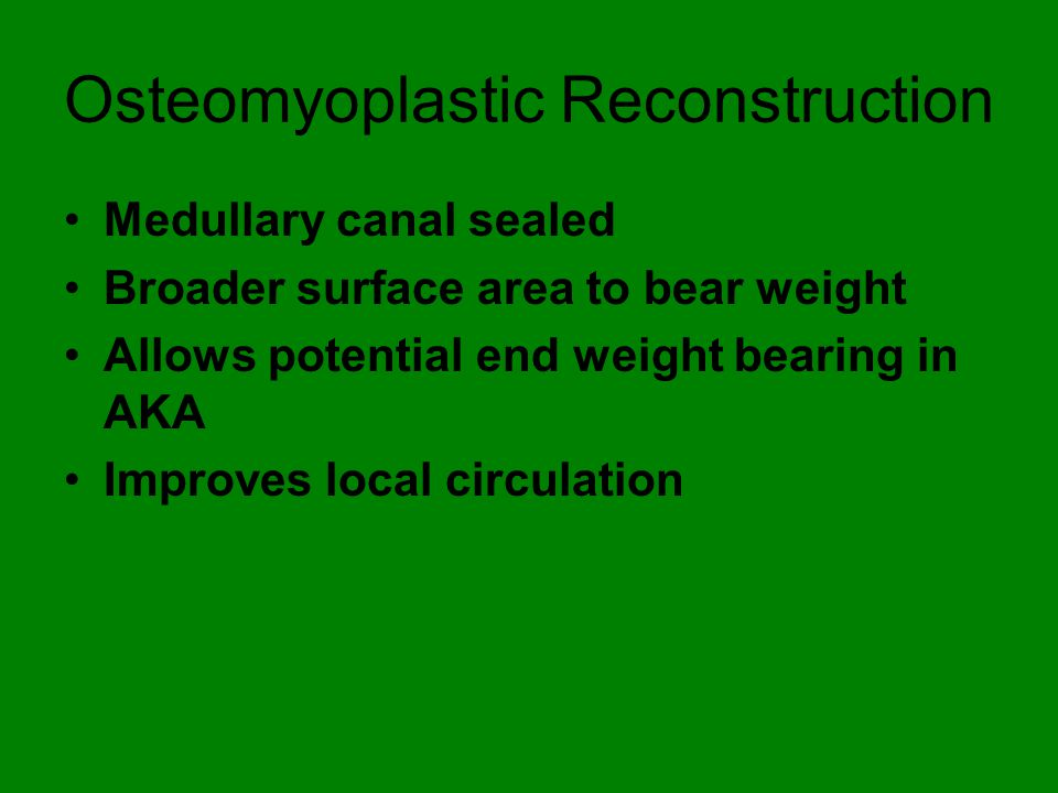 Osteomyoplastic Reconstruction