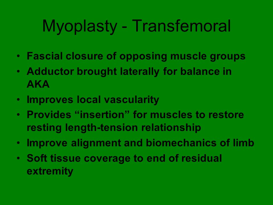 Myoplasty - Transfemoral