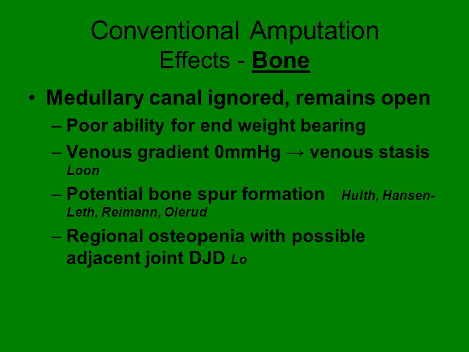Conventional Amputation Effects - Bone