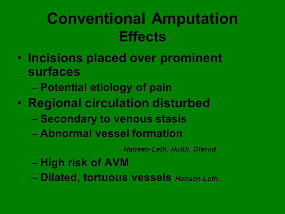 Conventional Amputation Effects