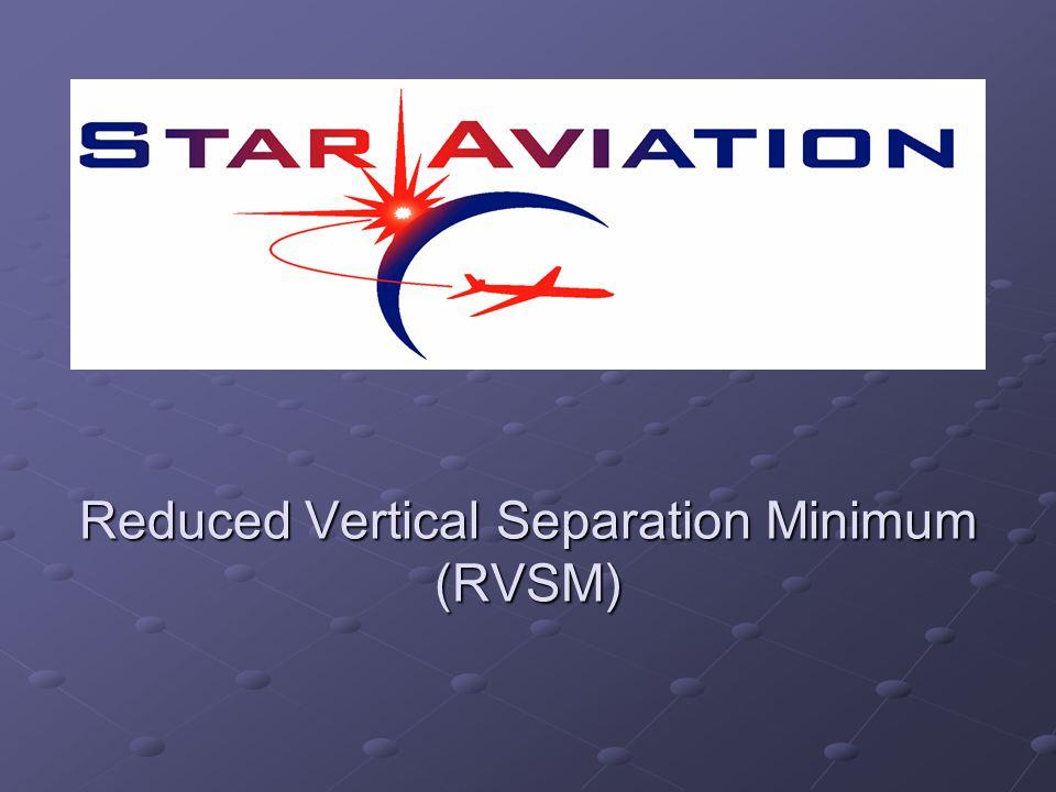 Reduced Vertical Separation Minimum (RVSM)