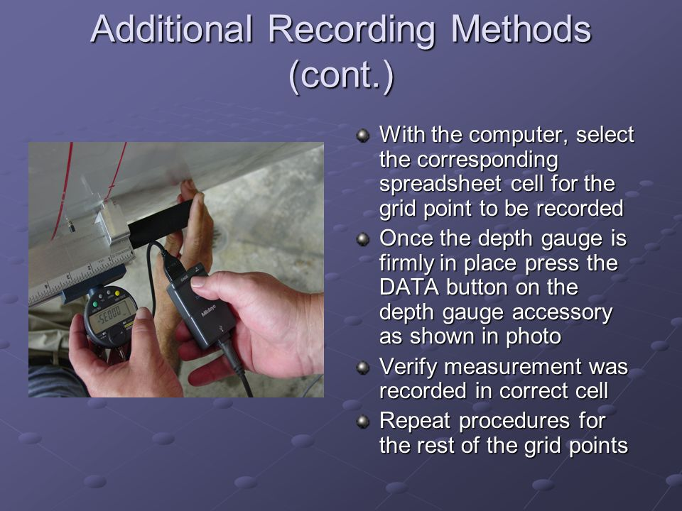 Additional Recording Methods (cont.)