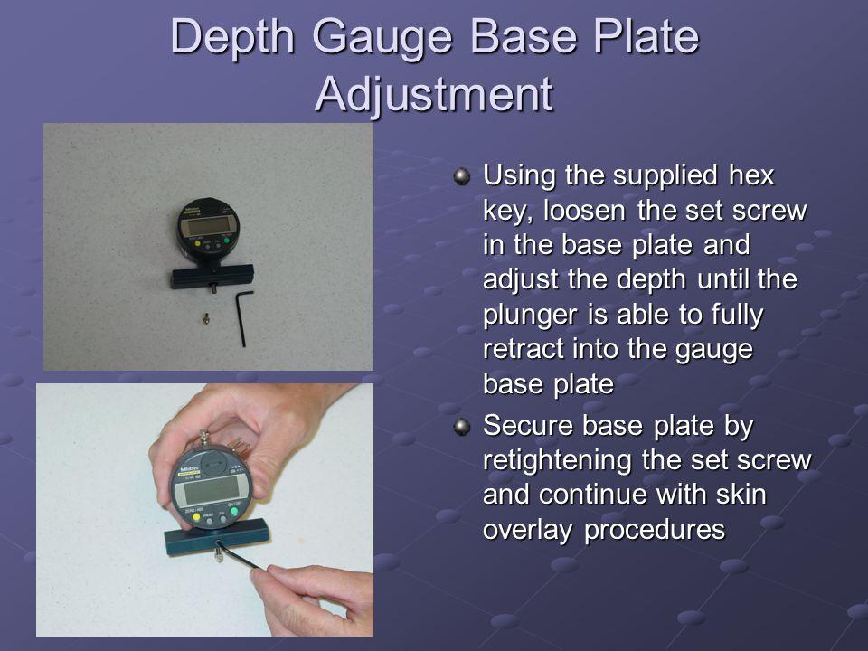 Depth Gauge Base Plate Adjustment