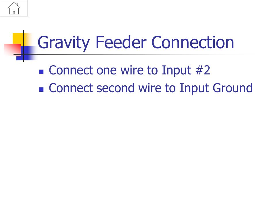 Gravity Feeder Connection