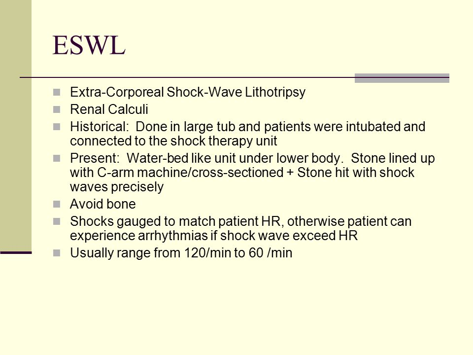 ESWL Extra-Corporeal Shock-Wave Lithotripsy Renal Calculi