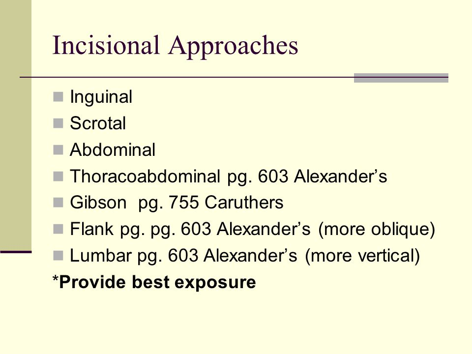 Incisional Approaches