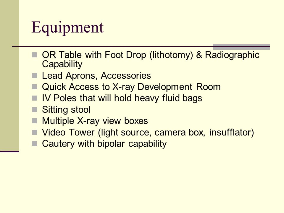 Equipment OR Table with Foot Drop (lithotomy) & Radiographic Capability. Lead Aprons, Accessories.