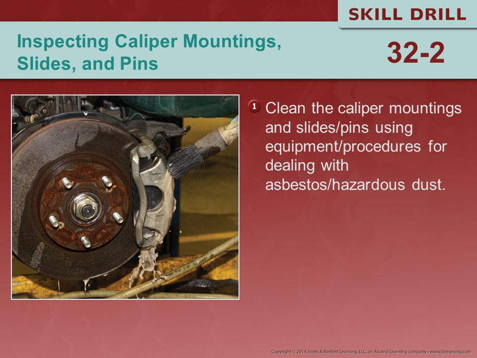 Inspecting Caliper Mountings, Slides, and Pins