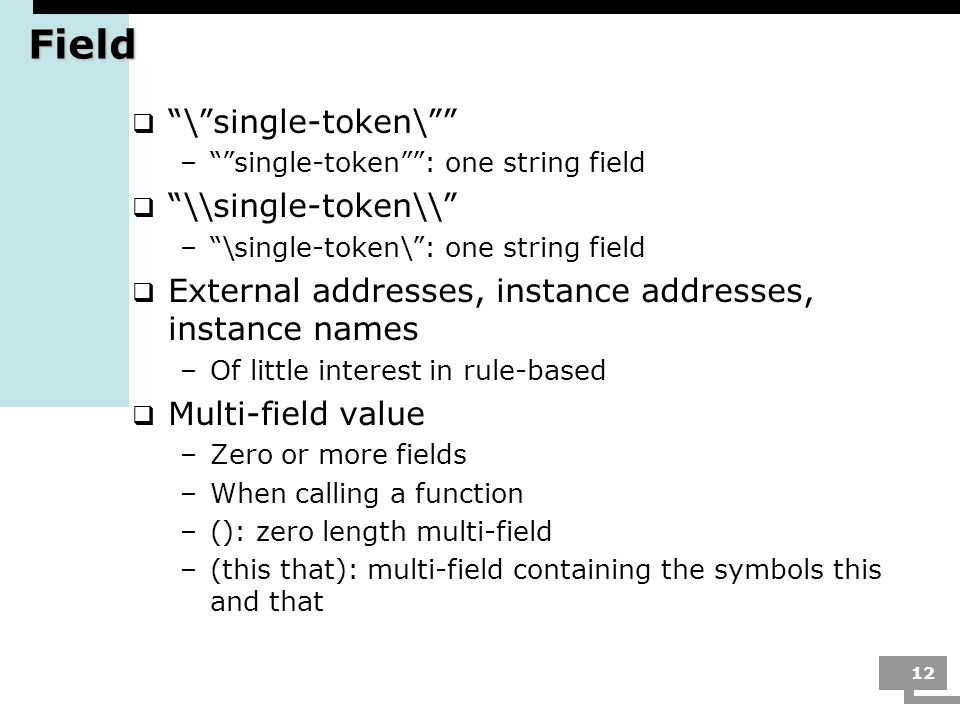 Field \ single-token\ \\single-token\\