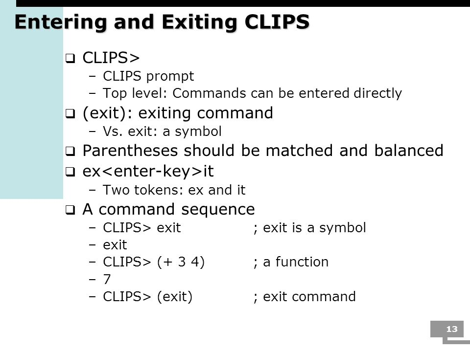 Entering and Exiting CLIPS