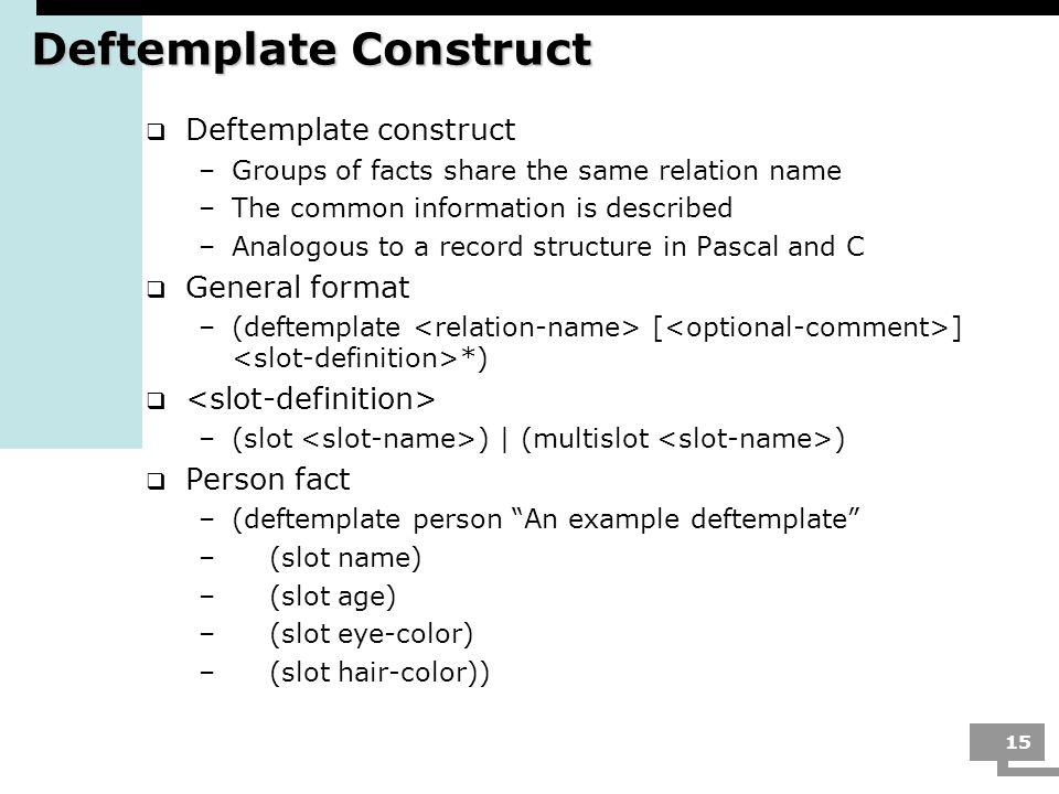 Deftemplate Construct