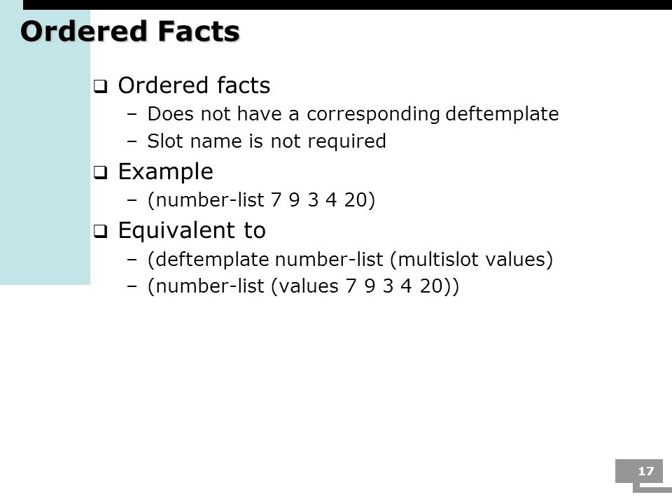 Ordered Facts Ordered facts Example Equivalent to