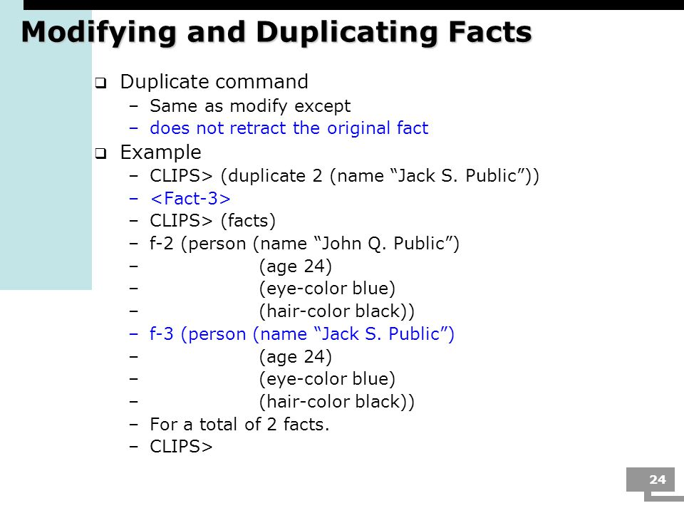 Modifying and Duplicating Facts