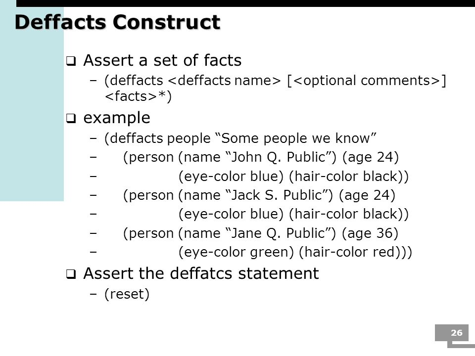 Deffacts Construct Assert a set of facts example