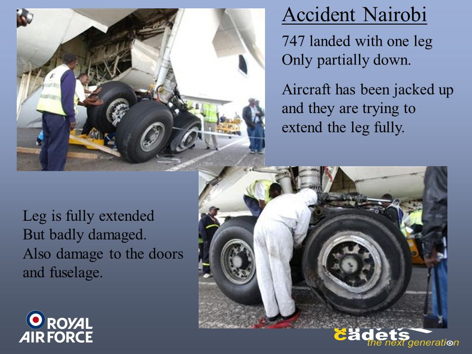 Accident Nairobi 747 landed with one leg Only partially down.