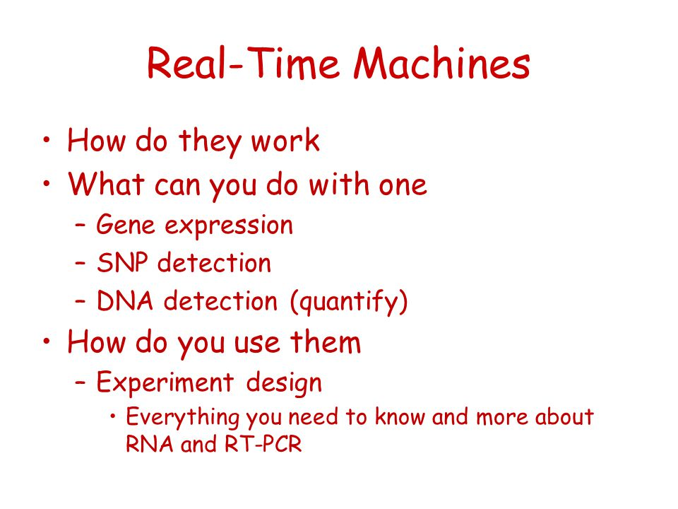 Real-Time Machines How do they work What can you do with one