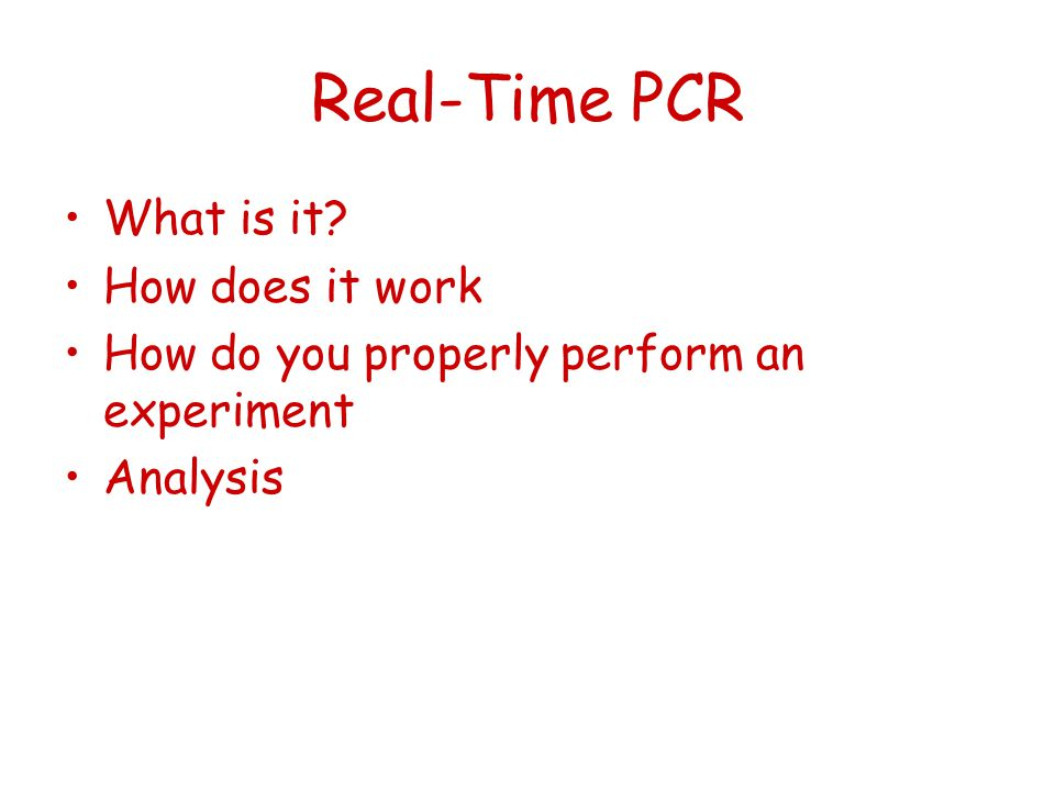 Real-Time PCR What is it How does it work
