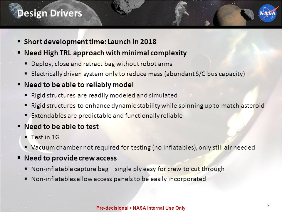 Design Drivers Short development time: Launch in 2018