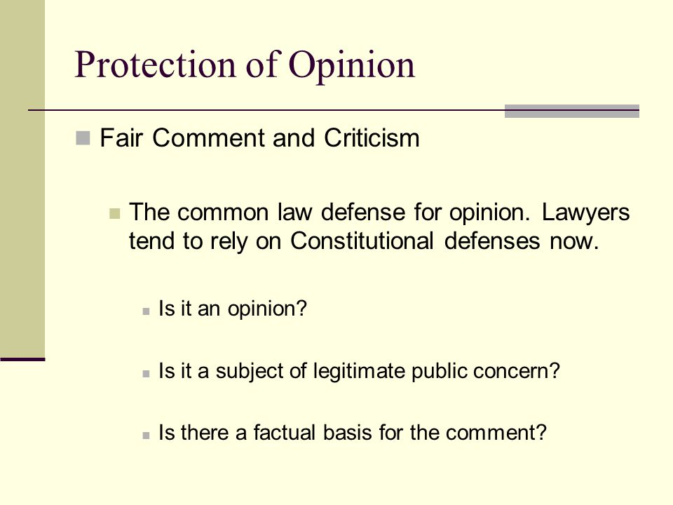 Protection of Opinion Fair Comment and Criticism