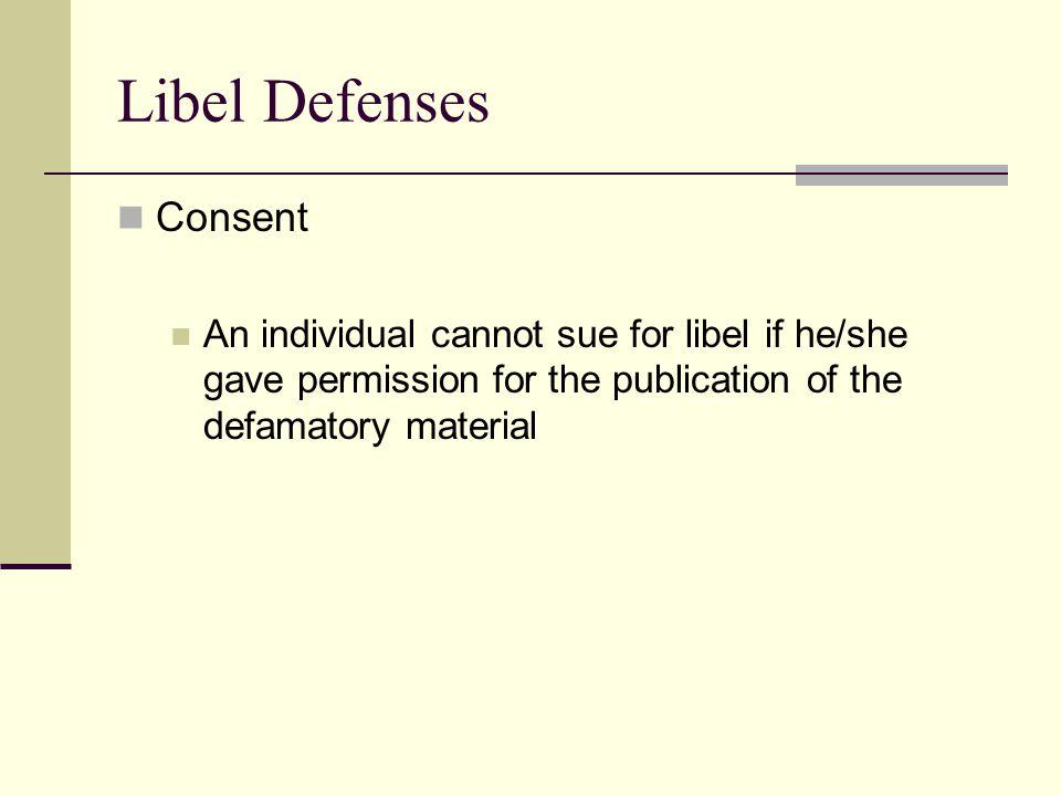 Libel Defenses Consent