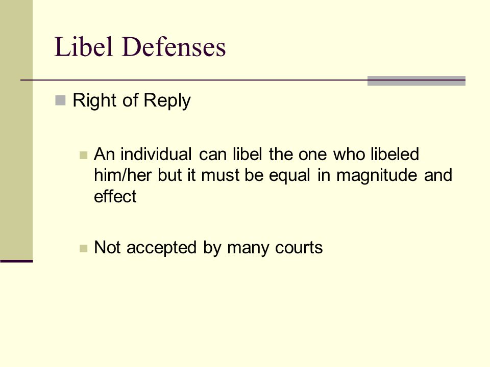 Libel Defenses Right of Reply