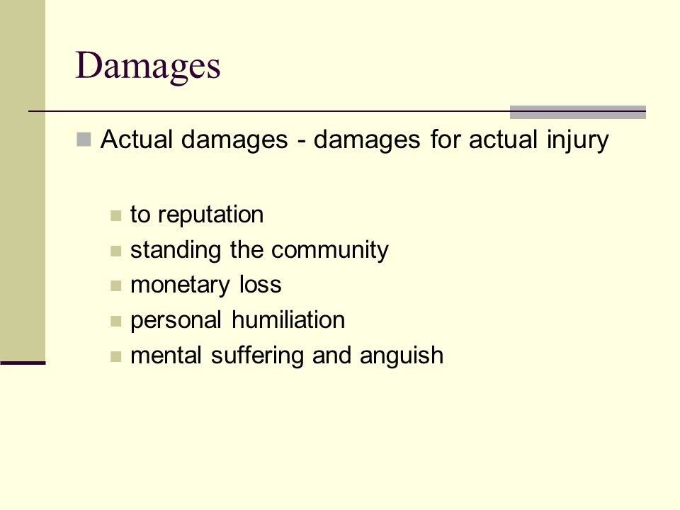 Damages Actual damages - damages for actual injury to reputation